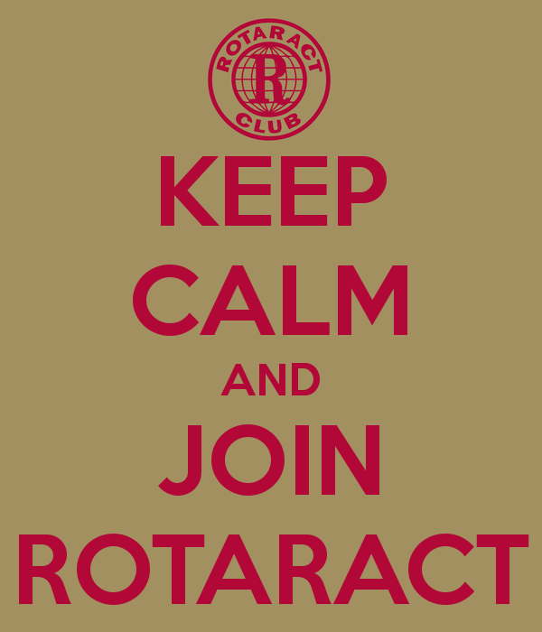 Keep Calm and Join Rotaract!